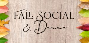 Fall Social and Dance